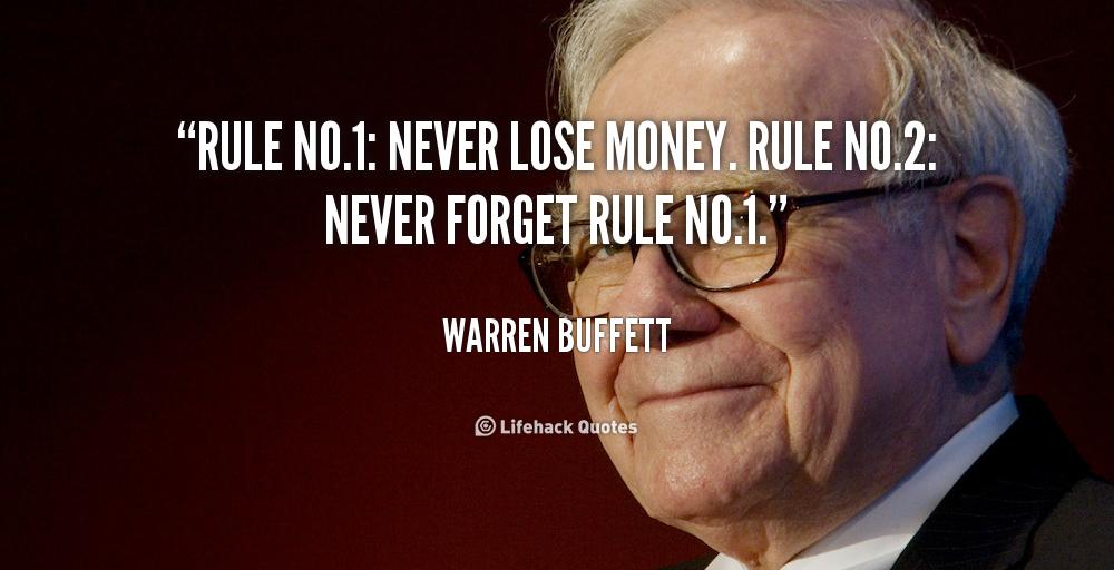 Never Lose Money - Warren Buffet